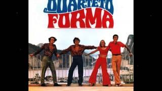 Quarteto Forma - O PRIMEIRO AMOR - Antônio Carlos-Jocafi-Ildásio Tavares - gravação de 1972