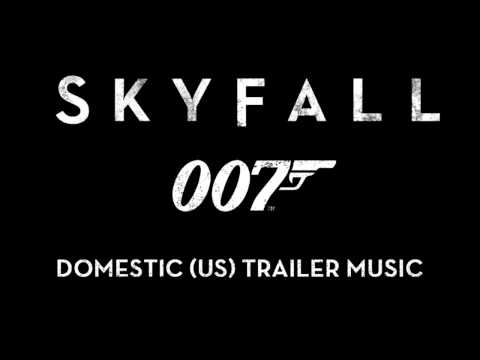 Skyfall  US Domestic Trailer Music Only