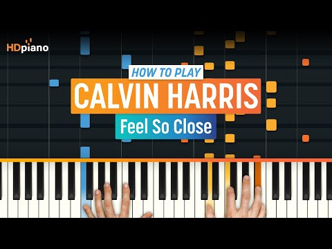 "How To Play ""Feel So Close"" by Calvin Harris 