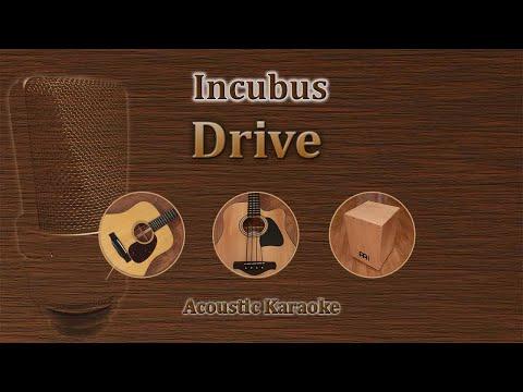Drive - Incubus (Acoustic Karaoke)