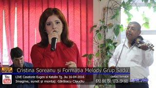Cristina Soreanu si Melody Grup Sadu Colaj SARBA LIVE part.1 Eugen si Katalin 16-04-2016