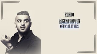 KURDO - REGENTROPFEN (Official Lyrics) / RapLyricsORG