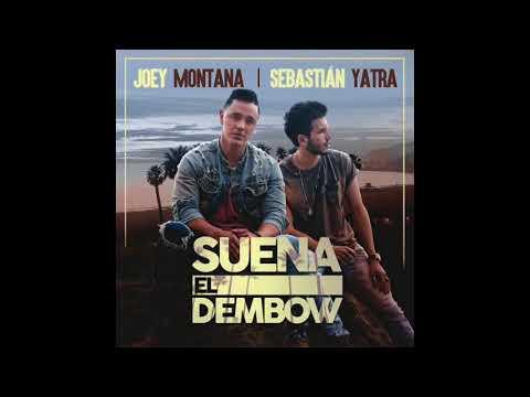 Joey Montana, Sebastián Yatra - Suena El Dembow (Wilgen & Pere Deck Remix)