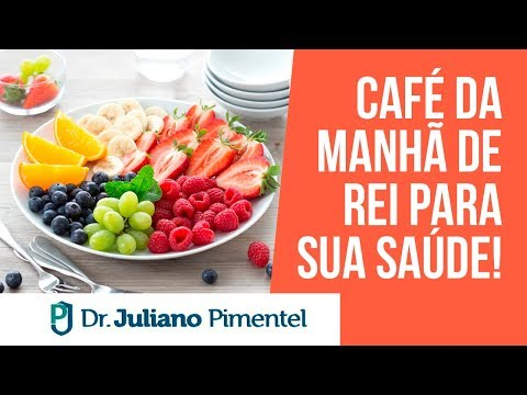 Café Da Manhã de Rei Para Sua Saúde!