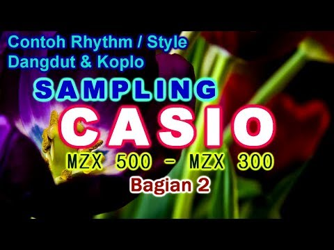 Contoh Rhythm Style Dangdut Koplo Sampling Casio MXZ 500 / 300  Bag 2
