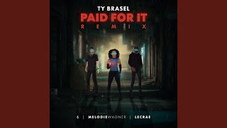 Play Paid For It (Remix)