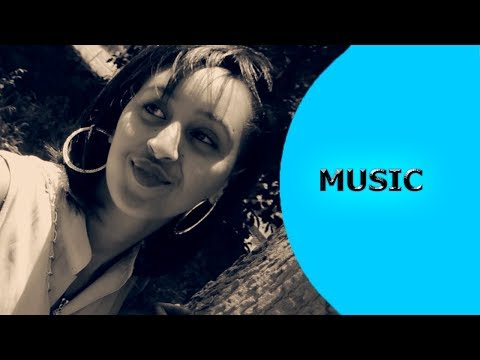 Ella TV - Haben Teklemariam ( Habie ) - Gual Asmara - New Eritrean Music 2017 - [ Official Video ]