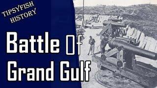 Battle of Grand Gulf: (Civil War Generals summary)