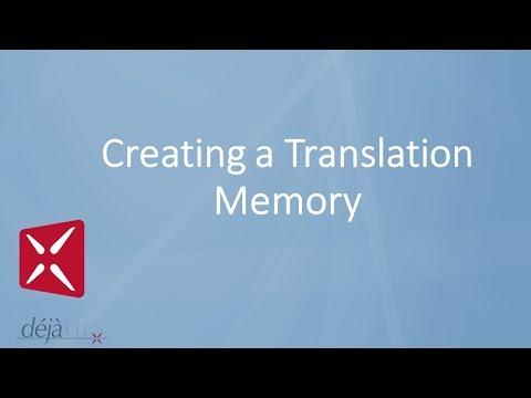 Déjà Vu - Creating A Translation Memory