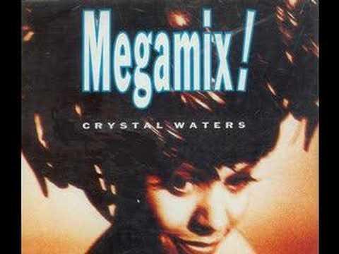 CRYSTAL WATERS - MEGA MIX