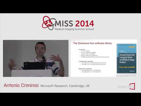 MISS 2014 (11) - Antonio Criminisi (Microsoft Research, Camb