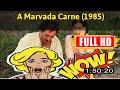 [ [B3ST M0V1E] ] No.21 #A Marvada Carne (1985) #The3293hhijg