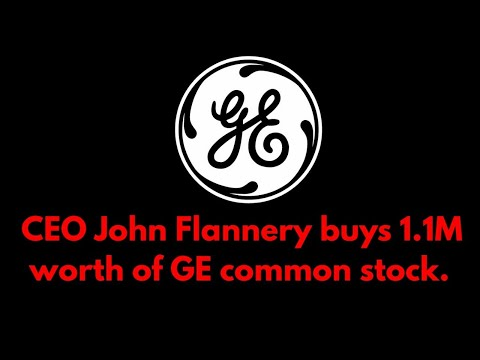 GE CEO John Flannery buys 1.1M worth of GE common stock.