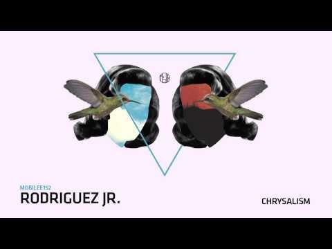 Rodriguez Jr.  - Chrysalism