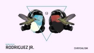 Rodriguez Jr.  - Chrysalism - mobilee152