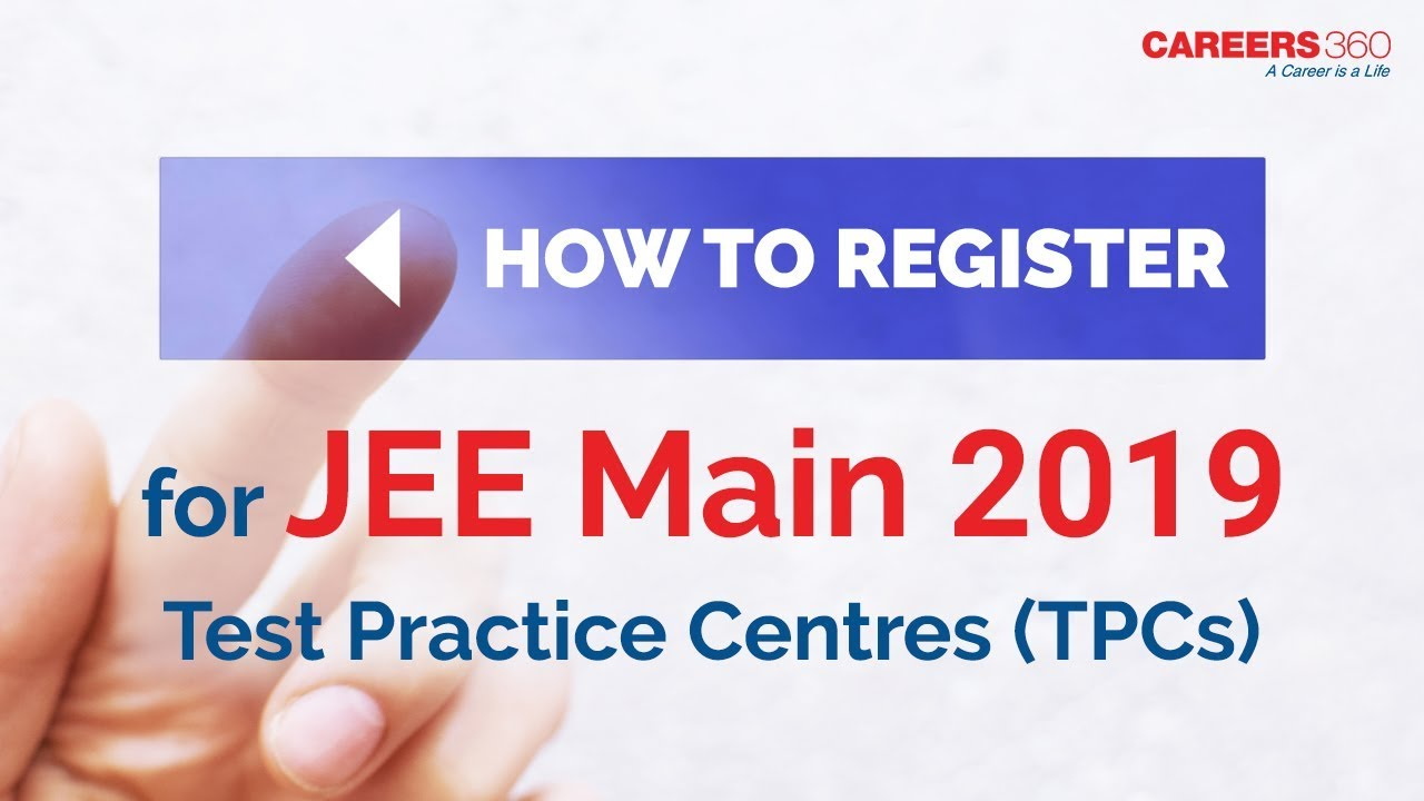 how to register for jee main 2019 test practice centres tpc youtube