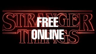 How To Watch Stranger Things Full Season For Free With Subtitles Legit Youtube