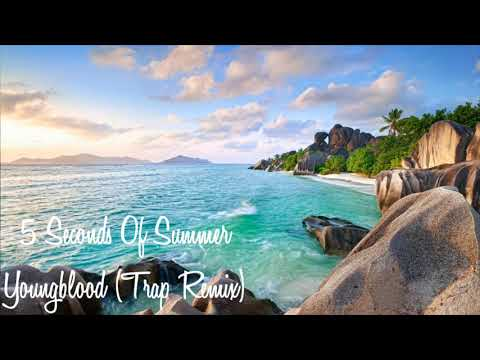 5 Seconds Of Summer - Youngblood (Trap Remix)
