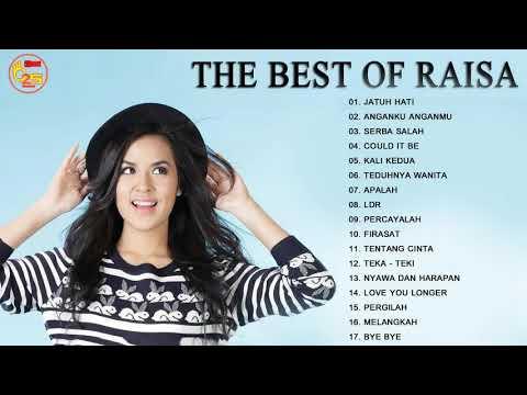 RAISA FULL ALBUM 2018 -  Kumpulan Lagu Terbaik Raisa 2018