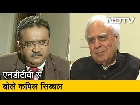 Exclusive: Kapil Sibal