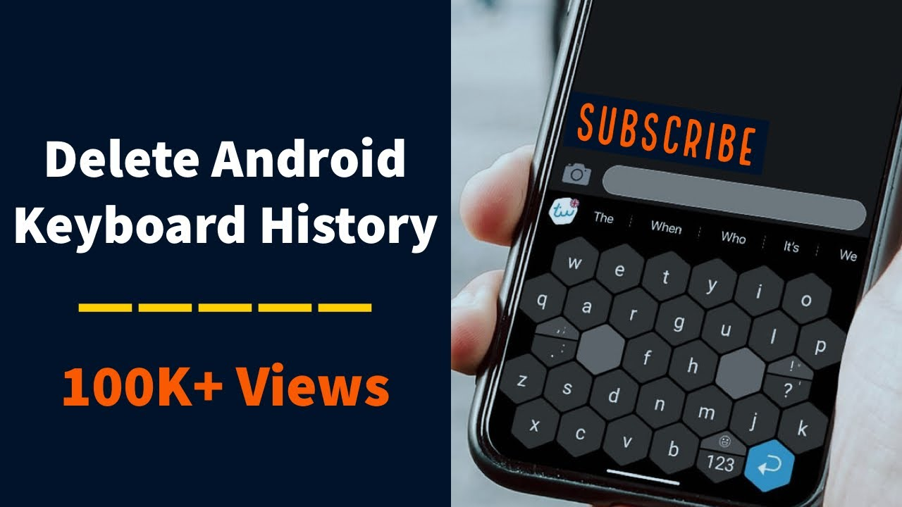 How To Delete Or Clear Android Keyboard History