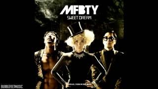 MFBTY  Sweet Dream Full Audio)