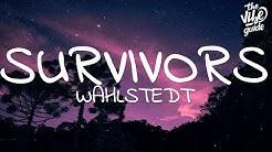 Wahlstedt  - Survivors (Lyrics)
