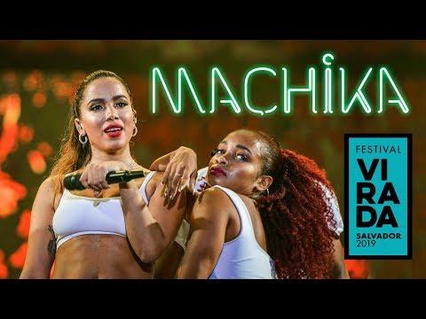 Anitta MACHIKA ao vivo no Festival da Virada Salvador   30122018