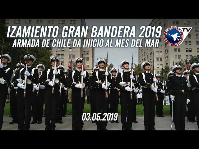 IZAMIENTO GRAN BANDERA DA INICIO EL MES DEL MAR 2019 CON LA ARMADA DE CHILE