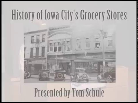 History of Iowa City's Grocery Stores