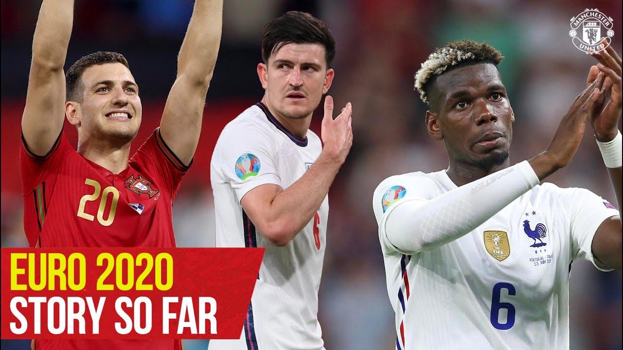 International Reds | Euro 2020 Story So Far | Manchester United
