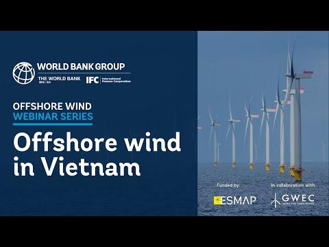 Offshore Wind in Vietnam I World Bank Group Offshore Wind Webinar Series