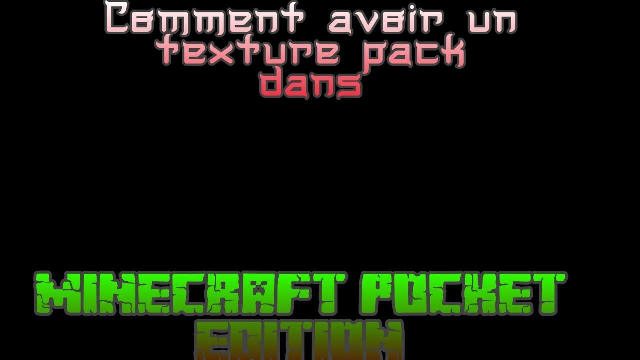 Comment avoir un texture pack dans MCPE - YouTube