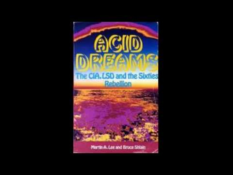CIA's Acid Dreams - 'Summer Of Love' and Mind Control Experimentations by the Fascist Deep State