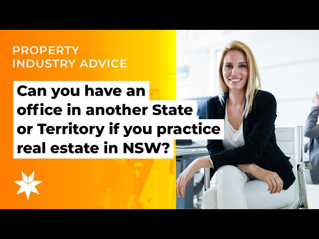 Can you have an office in another State or Territory if you practice real estate in NSW?