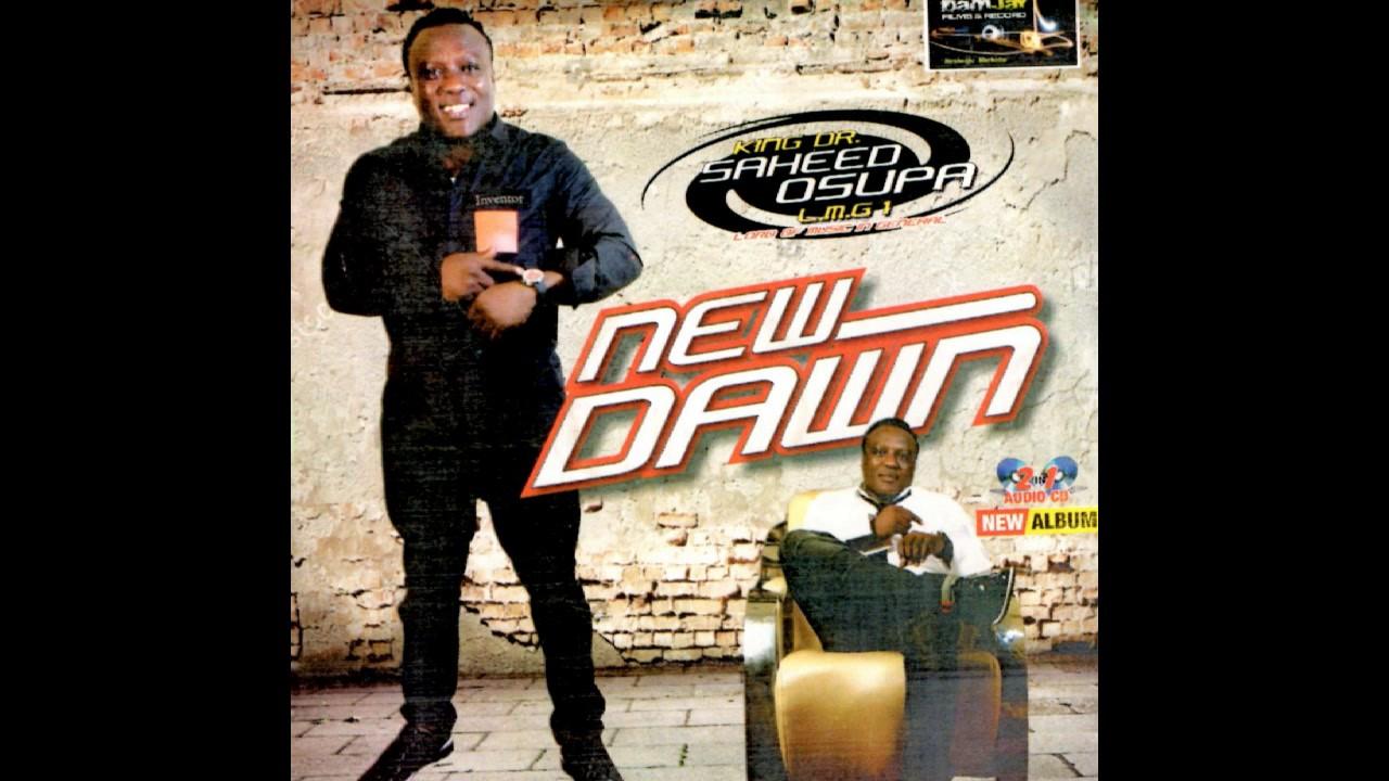 Download Saheed Osupa - New Dawn
