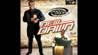 Saheed Osupa - New Dawn