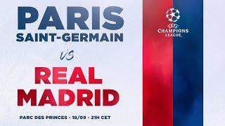 TRAILER : PARIS SAINT-GERMAIN vs REAL MADRID