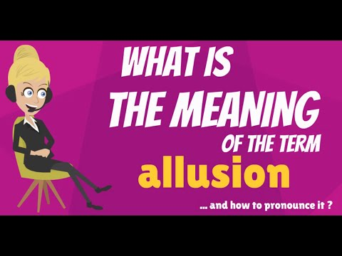 What is ALLUSION? What does ALLUSION mean? ALLUSION meaning