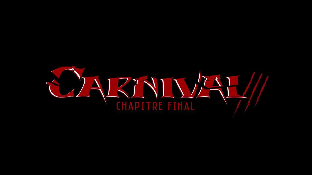 Teaser Carnival 3: Chapitre final (Pât et Croût - version ciné)