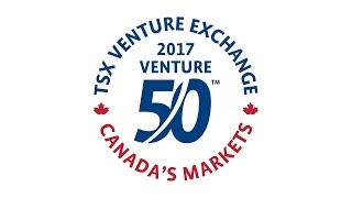 Introducing the 2017 TSX Venture 50