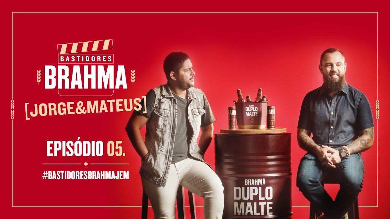 #BastidoresBrahmaJeM - Episódio 5 - Jorge & Mateus