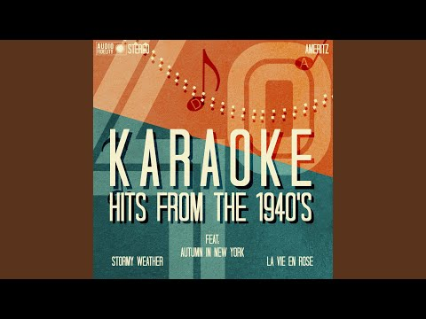Stormy Weather (In the Style of Etta James) (Karaoke Version)