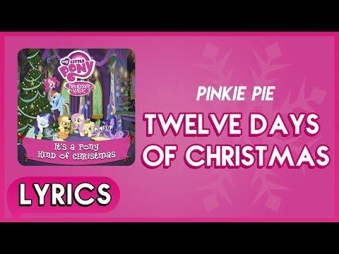 Pinkie Pie - Twelve Days of Christmas (Lyrics) - MLP: It's a Pony Kind of Christmas (Album) [HD]