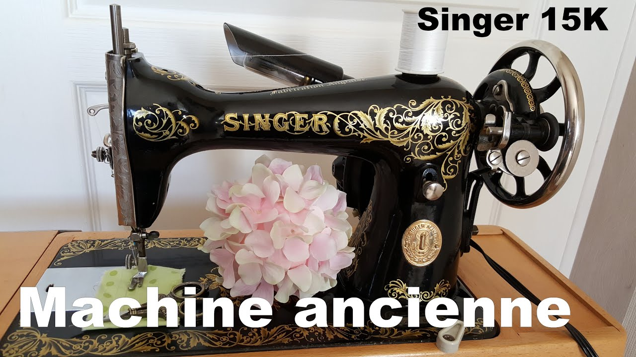singer 15k30 machine coudre ancienne youtube. Black Bedroom Furniture Sets. Home Design Ideas