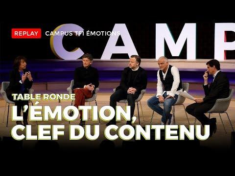 Campus TF1 Émotions 2017 - Table ronde : L'émotion, clé du contenu (7/8)