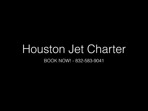 Jet Charter Houston - Book Now 832-583-9041 - Houston Jet Charter Company