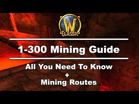 1-300 Mining Guide & Routes (All You Need To Know) - WoW Classic