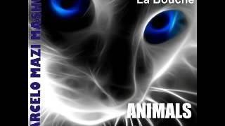 Martin Garrix & La Bouche - Animals In Your Life (Marcelo Mazi Mashup)