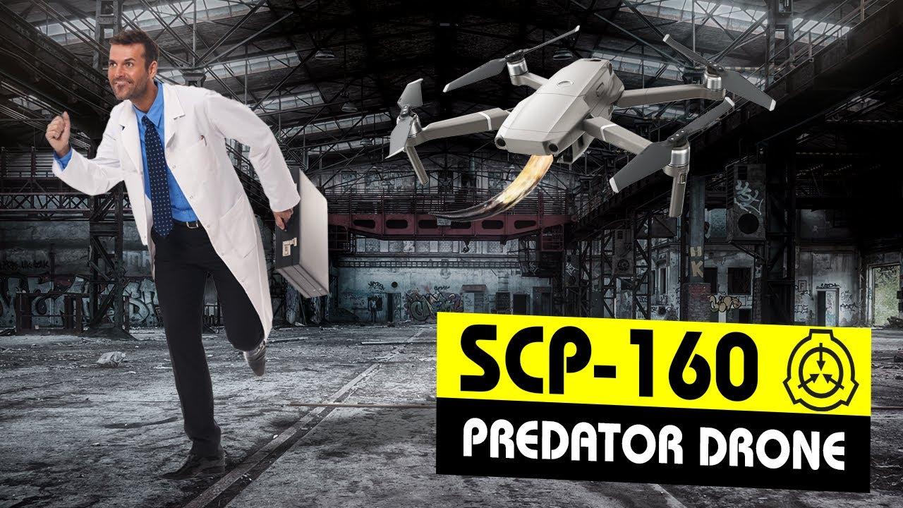 SCP-160 | Predator Drone (SCP Orientation)